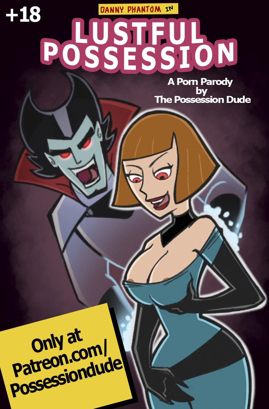 Lustful Possession Danny Phantom