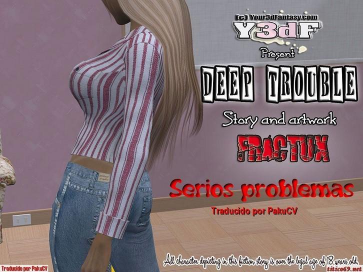 Deep Trouble Y3df parte 1